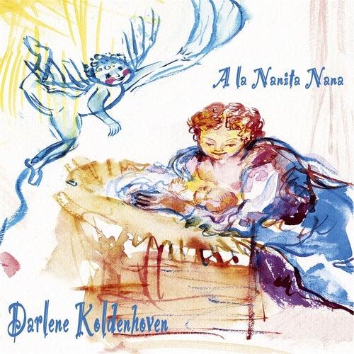 A la Nanita Nana by Darlene Koldenhoven