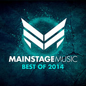 Mainstage Music - Best of 2014 by Various Artists