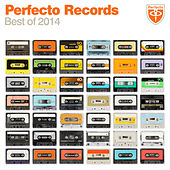 Perfecto Records - Best of 2014 by Various Artists