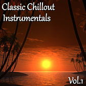 Classic Chillout Instrumentals, Vol. 1 by Dune