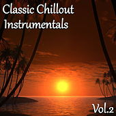 Classic Chillout Instrumentals, Vol. 2 by Dune