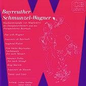 Bayreuther Schmunzel-Wagner (Musikantenspäße von Mitgliedern des Festspielorchesters und des Festspielchores Bayreuth) by Various Artists