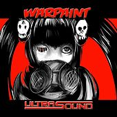 Warpaint by Ultrasound