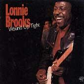 Wound Up Tight by Lonnie Brooks