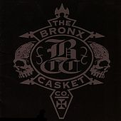 The Bronx Casket Co. by The Bronx Casket Co.