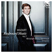 Mozart: Keyboard Music Vol. 7 by Kristian Bezuidenhout