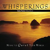 Whisperings: Solo Piano, Vol. 2 by Various Artists