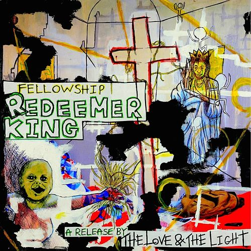 Redeemer King by Fellowship