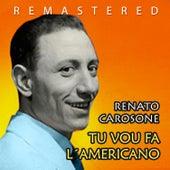 Tu vou fa l´americano von Renato Carosone