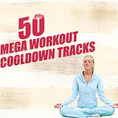 50 Mega Workout Cool Down Tracks by Various Artists