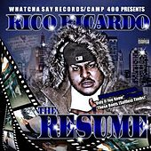 The Resume by Rico Ricardo