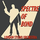Spectre of Bond by London Studio Orchestra