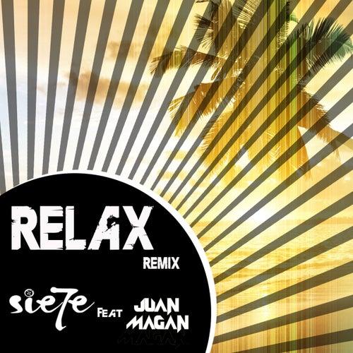 Relax (feat. Juan Magán) (Remix (Spanish Version)) by Sie7e