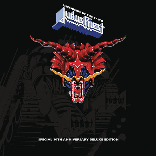 Defenders of the Faith (30th Anniversary Edition) [Remastered] von Judas Priest