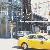 This is Nu Jazz Vol. 4 by Various Artists