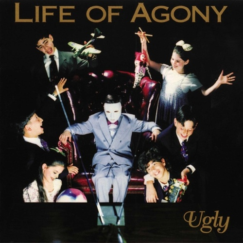 Ugly by Life Of Agony