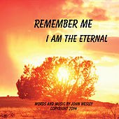 Remember Me by John Wesley