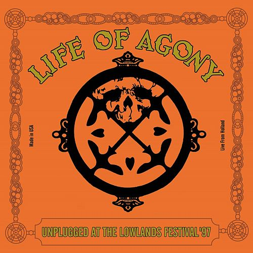 Unplugged At The Lowlands Festival '97 by Life Of Agony