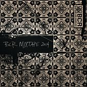 Bcr Mixtape 2014 by Various Artists
