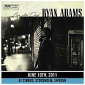 Live After Deaf (Stockholm) by Ryan Adams