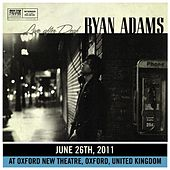 Live After Deaf (Oxford) by Ryan Adams