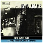 Live After Deaf (Brighton) by Ryan Adams