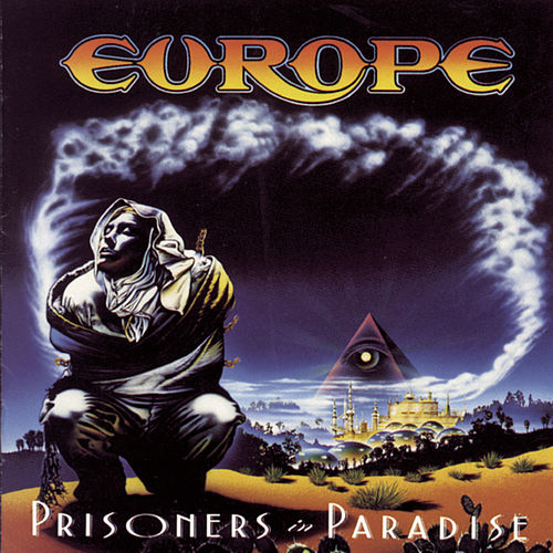 Prisoners In Paradise by Europe