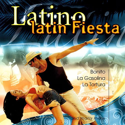 Latino Latin Fiesta by Various Artists