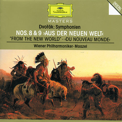 Dvorák: Symphonies Nos.8 & 9 'From The New World' by Wiener Philharmoniker