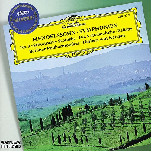 Mendelssohn: Symphonies Nos.3 'Scottish' & 4 'Italian'; Overture 'The Hebrides' by Berliner Philharmoniker