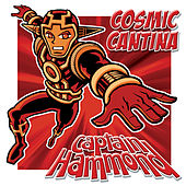 Cosmic Cantina EP by Captain Hammond
