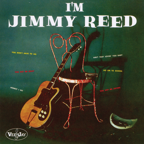 I'm Jimmy Reed by Jimmy Reed