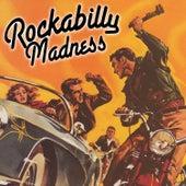 Rockabilly Madness von Various Artists