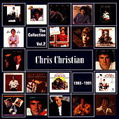 The Collection Vol. 2 1983-1991 by Chris Christian