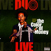 The Color Of Money von Duo Live