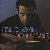 Devils Game by Stevie Tombstone