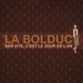 Ben vite, c'est le jour de l'an by La Bolduc (Bolduc)