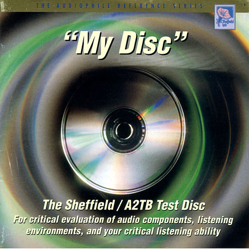 The Sheffield / A2TB Test Disc - 'My Disc' by Various Artists