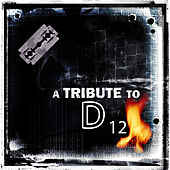 A Tribute To D 12 by Various Artists