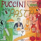 Puccini and Pasta by Various Artists