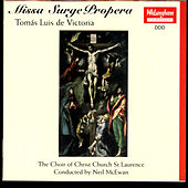 Missa Surge Propera (Victoria) by The Choir Of Christ Church St Laurence