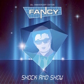 Shock & Show by Fancy