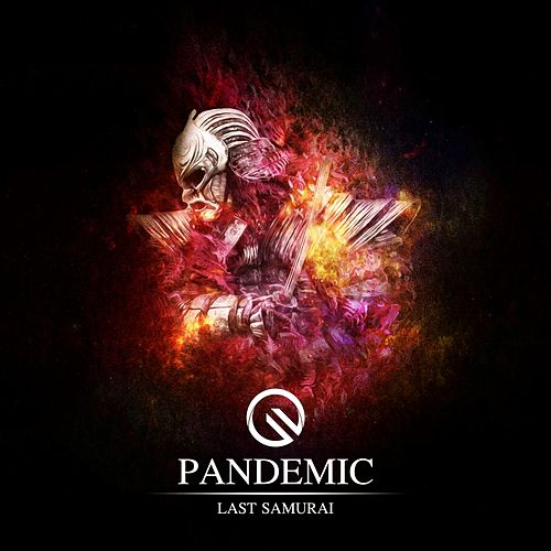 Last Samurai - Single by Pandemic