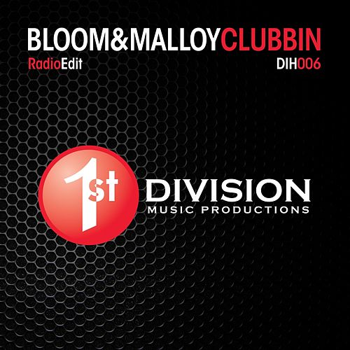 Clubbin (Radio Edit) by Bloom (1)