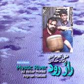 Raz-E Rood - Mystic River by Ali Akbar Moradi