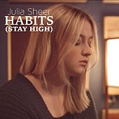 Habits (Stay High) by Julia Sheer