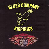 Kispirics by Blues Company