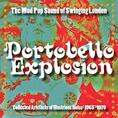 Portobello Explosion: The Mod Pop Sound Of Swinging London, 1965-1970 by Various Artists