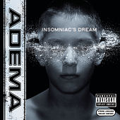 Insomniac's Dream by Adema