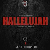 Hallelujah (feat. Sean Johnson) by GS
